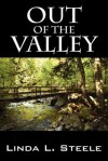 Out of the Valley - Linda Steele