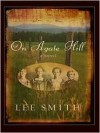 On Agate Hill - Lee Smith