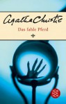 Das fahle Pferd - Agatha Christie