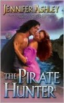 The Pirate Hunter (Pirate, #2) - Jennifer Ashley