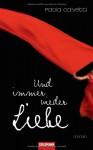 Und Immer Wieder Liebe: Roman - Paola Calvetti, Claudia Franz