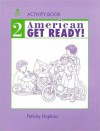 American Get Ready] 2 Activity Book - Eric Hopkins