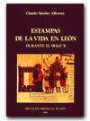 Estampas De La Vida En León - Claudio Sánchez-Albornoz