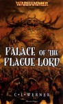 Palace of the Plague Lord - C.L. Werner
