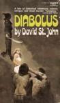Diabolus - David St. John