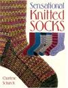 Sensational Knitted Socks - Charlene Schurch