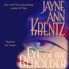 Eye of the Beholder (Audio) - Jayne Ann Krentz, Jen Taylor