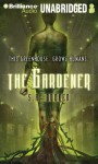 The Gardener - S.A. Bodeen, Luke Daniels