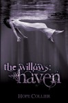 The Willows: Haven - Hope Collier