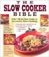 The Slow Cooker Bible - Publications International Ltd.