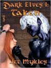Taken - Jet Mykles