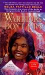 Warriors Don't Cry (Mass Market) - Melba Pattillo Beals, Anne Greenberg