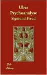 Über Psychoanalyse - Sigmund Freud