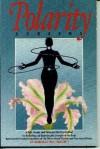 Polarity Screens: A Safe, Simple, and Naturally Effective Method of Restoring and Balancing the Energies of the Body - Adi Da Samraj, Scott Anderson, Sarasvati Mohan, Daniel C. Bouwmeester