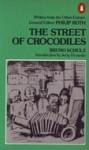 The Street of Crocodiles - Bruno Schulz, Jerzy Ficowski, Celina Wieniewska