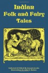 Indian Folk and Fairy Tales - Joseph Jacobs, John D. Batten