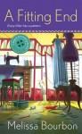 A Fitting End (A Magical Dressmaking Mystery #2) - Melissa Bourbon Ramirez, Melissa Bourbon
