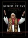 Pope Benedict XVI: Servant of the Truth - Peter Seewald, Kai Diekmann