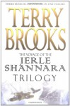 The Voyage of the Jerle Shannara Trilogy (Voyage of the Jerle Shannara, #1-3) - Terry Brooks