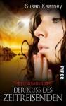 Der Kuss des Zeitreisenden (Pendragon, #3) - Susan Kearney, Michael Siefener