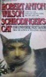 Schrödinger's Cat 1: The Universe Next Door - Robert Anton Wilson