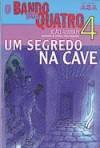 Um Segredo na Cave - João Aguiar