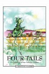Four Tails: An Anthology of Four Tales for Children - Christine Harris