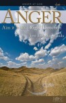 Anger: Aim It in the Right Direction - Joni Eareckson Tada