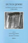 Dutch Jewry: Its History and Secular Culture (1500-2000) - Jonathan I. Israel, Reinier Salverda