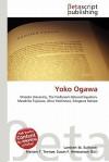 Yoko Ogawa - Lambert M. Surhone, Susan F. Marseken