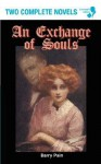 An Exchange of Souls - Barry Pain