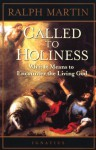 Called to Holiness - Ralph Martin