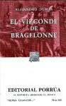 El Vizconde de Bragelonne (The D'Artagnan Romances, #3) - Alexandre Dumas