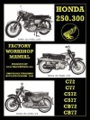 Honda Motorcycles Workshop Manual 250-305 Twins 1960-1969 - Motor Honda Motor, Motor Honda Motor