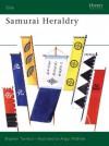 Samurai Heraldry - Stephen Turnbull, Angus McBride