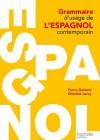 Grammaire d'usage de l'espagnol contemporain (HU Langues et civilisation anciennes espagnoles) (French Edition) - Pierre Gerboin, Catherine Leroy