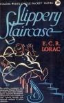 Slippery Staircase - E.C.R. Lorac