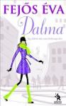 Dalma - Eva Fejos