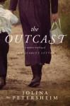 The Outcast - Jolina Petersheim