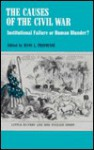 Causes of the Civil War: Institutional Failure or Human Blunder (American problem studies) - Hans L. Trefousse