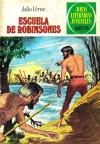Escuela de Robinsones - Jules Verne