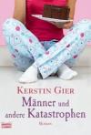 Männer und andere Katastrophen - Kerstin Gier