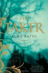 The Taker (Audio) - Alma Katsu, Laurel Lefkow
