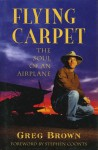 Flying Carpet-03 - Gregory N. Brown, Stephen Coonts