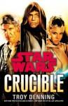Star Wars: Crucible - Troy Denning