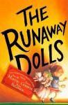 The Runaway Dolls - Ann M. Martin, Laura Godwin