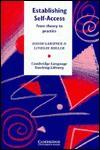 Establishing Self-Access: From Theory to Practice - David Gardner, Lindsay Miller