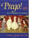 Prego! An Invitation to Italian (Student Edition) - Graziana Lazzarino, Andrea Dini