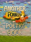 Another Fourth Poetry Book - John L. Foster