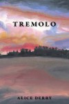 Tremolo - Alice Derry